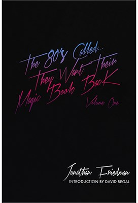 the-80s-calledthey-want-their-magic-book-back-volume-1